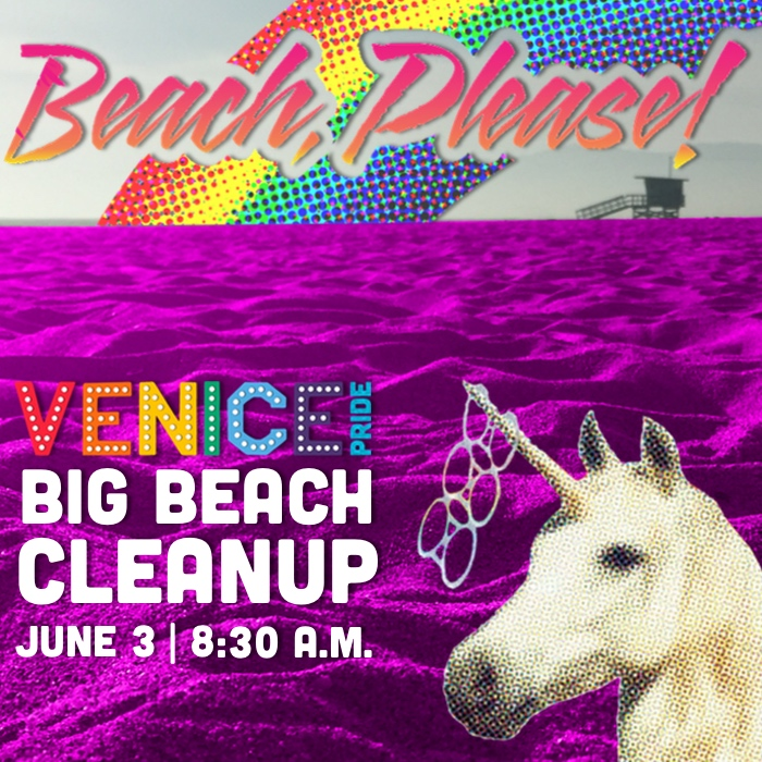 Beach, Please! Venice Pride's Big Beach Cleanup