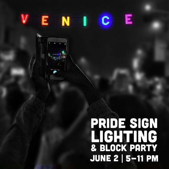 Venice Pride Sign Lighting & Block Party 2017