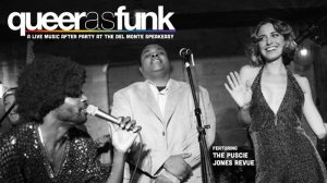Queer As Funk Official Venice Pride After Party featuring The Puscie Jones Revue