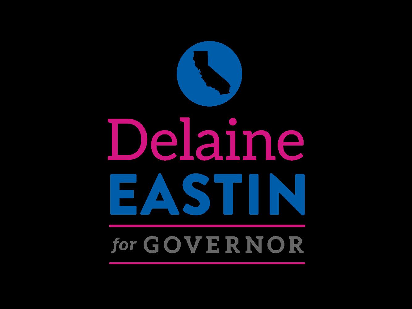 Delaine Eastin for Governor